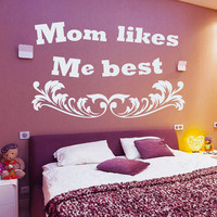 Family Wall Decals Quote Mom Likes Me Best Mother's Day Vinyl Decal Sticker Bedroom Interior Design Art Mural Kids Room Nursery Decor MR334