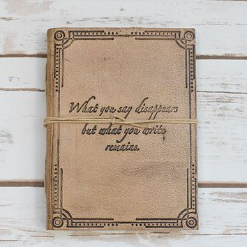 """What You Write"" Quote Embossed Tan Leather Journal"