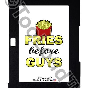 Fries Before Guys Galaxy Note 10.1 Case  by TooLoud