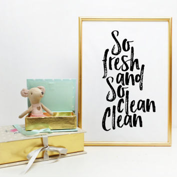 Modern Bathroom printable So Fresh and So Clean Clean Print Kids Bathroom Bathroom Quote Bathroom Printable Laundry Room bathroom wall decor