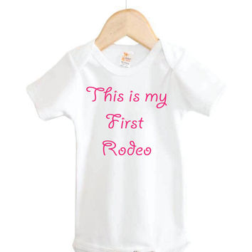 This is my First Rodeo Onesuit // Country Baby Onesuit // western // rodeo