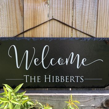 Customizable Slate Welcome Sign - Handmade and Personalized