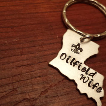 "Hand stamped Louisiana (could use another state) key chain oilfield. ""Oilfield Wife"""