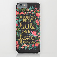 Though she be but little she is fierce, Shakespeare Quote iphone case