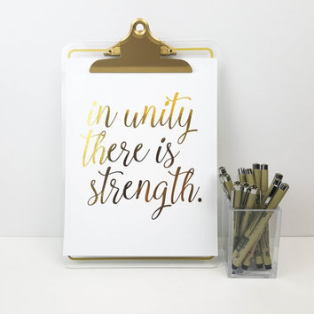 Gold Foil Print - In unity there is Strength Poster, Typography, Motivational Quote, Inspirational Poster, Office Decor