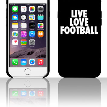 Live Love Football 5 5s 6 6plus phone cases