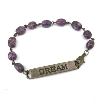 Dream Quote Bracelet // Motivational Bracelet // Perfect Creative Jewelry Gift