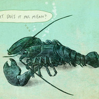 $18.00 Existential Lobster Art Print by Terry Fan | Society6