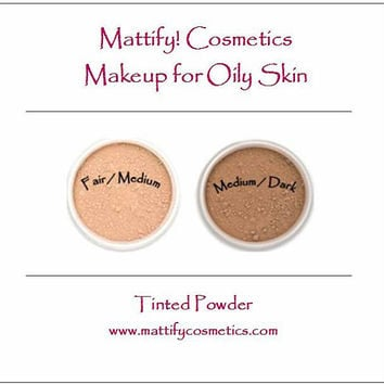 Foundation Makeup for Oily Skin by Mattify Cosmetics: Tinted Mineral Powder for Oily Skin Fair/Medium OR Medium/Dark Skin Tones