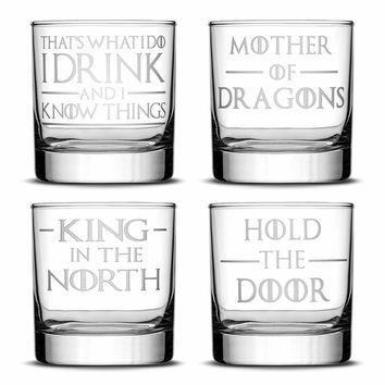 Premium Whiskey Glasses, Game of Thrones, I Drink and I Know Things, Mother of Dragons, King in the North, Hold the Door (Set of 4)