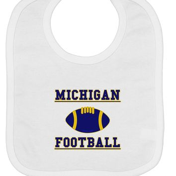 Michigan Football Baby Bib by TooLoud