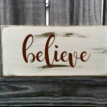 Believe Rustic Sign / Distressed Wooden Sign / Believe Vintage Sign / Believe Rustic Sign