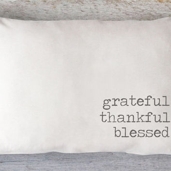 Grateful Thankful Blessed Lumbar Pillow Cover - Fall Pillow, Thanksgiving Pillow, Farmhouse Pillow, White Pillow, 12 x 16, 12 x 18, 12 x 20