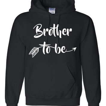 Brother to be hoodie  best brother shirts for him gift ideas birthdays gifts