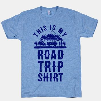 This is my road trip shirt from human shirts n 39 thangs for Travel t shirt design ideas