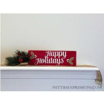 Happy Holidays - Rustic Wood Sign