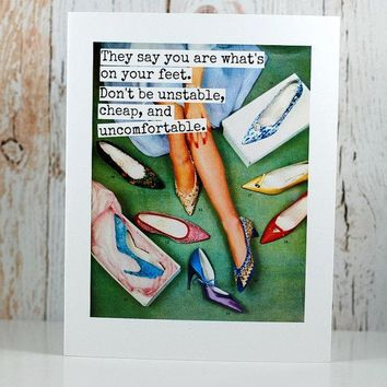 They Say You Are What's On Your Feet Funny Vintage Style Happy Birthday Card Friends Birthday Greeting Card FREE SHIPPING