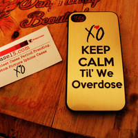 keep calm overdose weeknd drake  xo  Apple Iphone 4 / 4s Hard Case overdose ovoxo