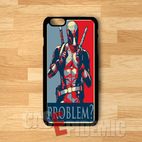 problem deadpool-1nay for iPhone 4/4S/5/5S/5C/6/ 6+,samsung S3/S4/S5,S6 Regular,samsung note 3/4