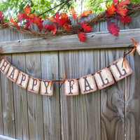 Happy Fall Holiday Banner -  Primitive Fall Decor -  Fall Mantle Decor -  Pumpkin Banner -  Fall Banner -  Autmn Decor -  Fall Garland