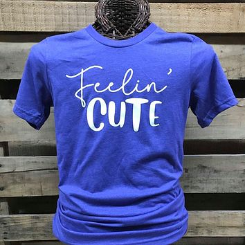 Southern Chics Apparel Feelin Cute Canvas Girlie Bright T Shirt