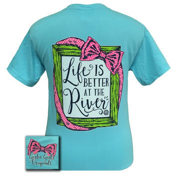 Girlie Girl Originals Life Is Better At The River Comfort Colors Lagoon T Shirt