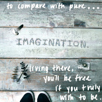 Monday Quote: Pure Imagination - Free People Blog