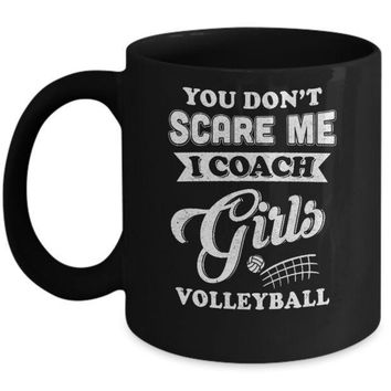 IKCKIJ3 You Don't Scare Me I Coach Girls Volleyball Mug