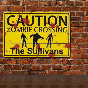 Personalized Zombie Crossing Metal Wall Sign