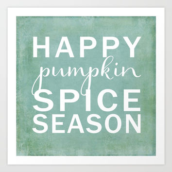 happy pumpkin spice season-blue Art Print by Sylvia Cook Photography