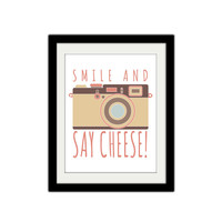 "Smile and say Cheese! Silly, fun, cute. Vintage Camera. Hipster. Quote Poster. 8.5x11"" Print."