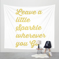 sparkle quote Wall Tapestry by Haroulita