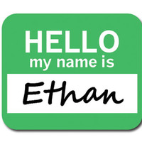 Ethan Hello My Name Is Mouse Pad