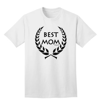 Best Mom - Wreath Design Adult T-Shirt by TooLoud