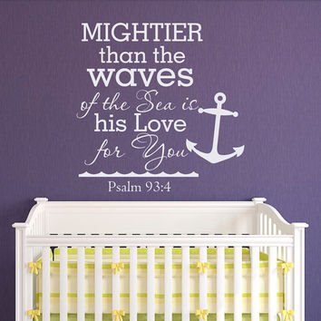 Psalm 93 4 Mightier Than The Waves Of The Sea Quote Wall Decal Vinyl Lettering Nautical Anchor Living Room Bedroom Nursery Kids Decor Q179