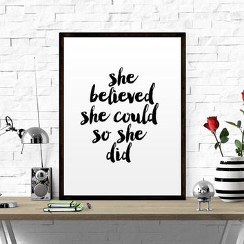 Scandinavian poster print quote typography art home decor inspirational She Believed She Could So She Did Motivational Quote Inspirational