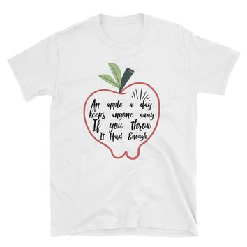 An Apple A Day Keeps Anyone Away If You Throw It Hard Enough T-Shirt Gift