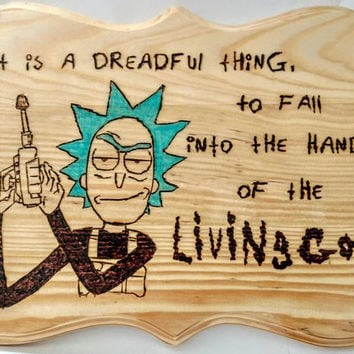 Rick and Morty Quote Sign | Rick and Morty Adult Swim Quote Sign | Rick and Morty Wooden Hanging | Rick Wood Burned Decor Gift | Rick Sign