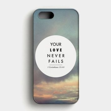 Your Love Never Fails iPhone SE Case