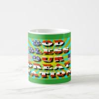 God Bless Our Great Nation! Coffee Mug