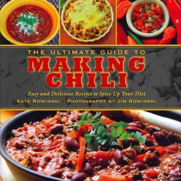 The Ultimate Guide to Making Chili: Easy and Delicious Recipes to Spice Up Your Diet