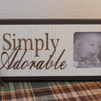 Girl Nursery Photo Wall Decor - Simply Adorable - Wall Art Baby Boy Sign - Brown Picture Frame Newborn Shower Gift