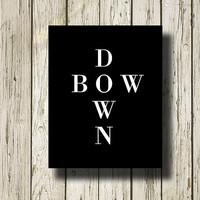 BOW DOWN Beyoncé Sound Black White Print Printable Instant Download Home Decor Wall Art BW040black