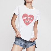 Not Your Baby Fitted Tee