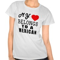 My Heart Belongs To A Mexican