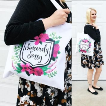 Sincerely Sassy Tote Bag - Handmade in the USA