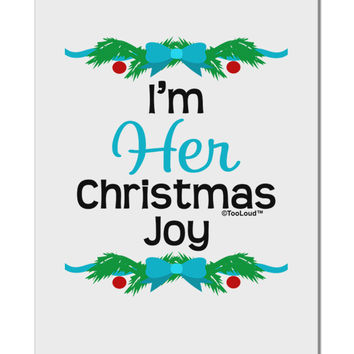 "Her Christmas Joy Matching His & Hers Aluminum 8 x 12"" Sign"