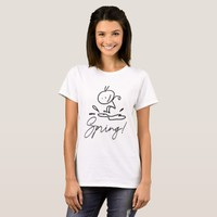 Spring! funny one-of-a-kind T-Shirt