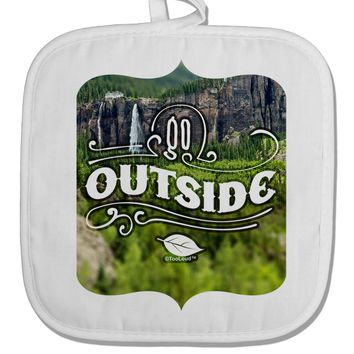 Go Outside - Beautiful Cliffs White Fabric Pot Holder Hot Pad by TooLoud