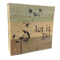 Let It Go - Reclaimed Tobacco Lath Art Sign 6-in X 6-in with Dandelion